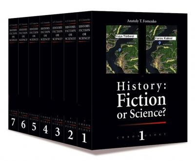 """History: Fiction or Science?"" The New Chronology"